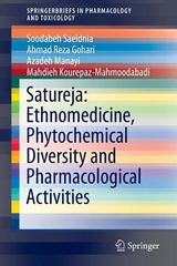 Satureja: Ethnomedicine, Phytochemical Diversity and Pharmacological Activities 1st Edition 9783319250243 3319250248
