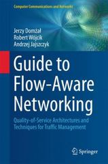 Guide to Flow-Aware Networking 1st Edition 9783319249759 3319249754