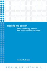 Healing the Schism 1st Edition 9781506408026 1506408028