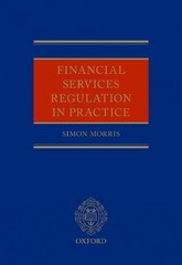 Financial Services Regulation in Practice 1st Edition 9780199688753 0199688753