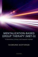 Mentalization-Based Group Therapy (MBT-G) 1st Edition 9780191068225 0191068225