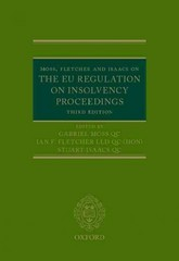 Moss, Fletcher and Isaacs on the EU Regulation on Insolvency Proceedings 3rd Edition 9780199687800 0199687803