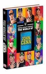 Hustle, Loyalty & Respect: The World of John Cena 1st Edition 9781465446022 1465446028