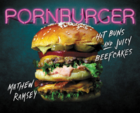 PornBurger 1st Edition 9780062408662 0062408666