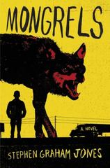 Mongrels 1st Edition 9780062412690 0062412698