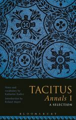 Tacitus Annals I: A Selection 1st Edition 9781474265980 1474265987