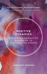 A Positive Dynamics 1st Edition 9781137430564 1137430567