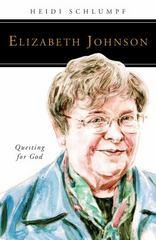 Elizabeth Johnson - Questing for God 1st Edition 9780814648179 0814648177