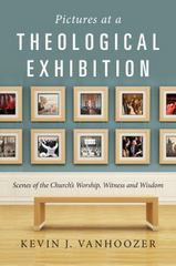 Pictures at a Theological Exhibition 1st Edition 9780830839599 0830839593