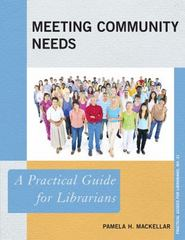 Meeting Community Needs 1st Edition 9780810891357 0810891352