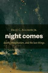 Night Comes 1st Edition 9780802871183 0802871186