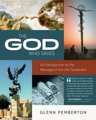 The God Who Saves 1st Edition 9780891124825 0891124829