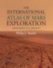 The International Atlas of Mars Exploration: Volume 2, 2004 To 2014 1st Edition 9781107030930 1107030935