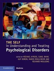 The Self in Understanding and Treating Psychological Disorders 1st Edition 9781107079144 1107079144
