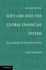 Soft Law and the Global Financial System 2nd Edition 9781107569447 1107569443