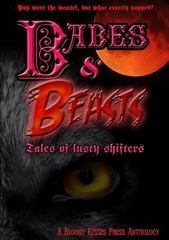 Babes and Beasts - Tales of Lusty Shifters 1st Edition 9781326336158 1326336150