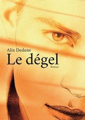 Le Degel 1st Edition 9781326339579 1326339575
