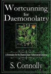 Wortcunning for Daemonolatry 1st Edition 9781329425927 1329425928