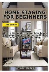 Home Staging for Beginners 1st Edition 9781329427365 132942736X
