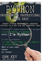 Python Programming Professional Made Easy 1st Edition 9781329427426 1329427424