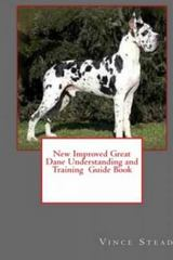 New Improved Great Dane Understanding and Training Guide Book 1st Edition 9781329439627 1329439627