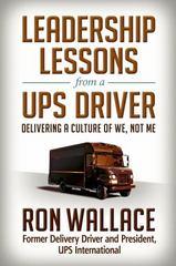 Leadership Lessons from a UPS Driver 1st Edition 9781626566880 1626566887