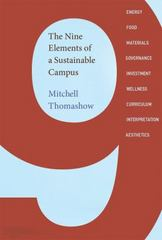 The Nine Elements of a Sustainable Campus 1st Edition 9780262529006 0262529009