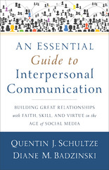 An Essential Guide to Interpersonal Communication 1st Edition 9781441248725 1441248722