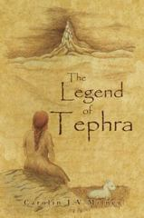 The Legend of Tephra 1st Edition 9781491728154 1491728159