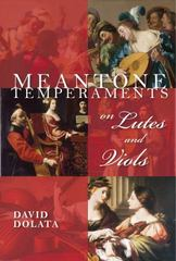 Meantone Temperaments on Lutes and Viols 1st Edition 9780253021236 0253021235