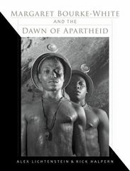 Margaret Bourke-White and the Dawn of Apartheid 1st Edition 9780253021267 025302126X