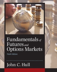 Fundamentals of Futures and Options Markets 9th Edition 9780134083247 0134083245