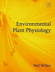 Environmental Plant Physiology 1st Edition 9781317206231 1317206231