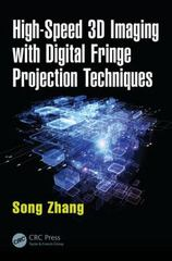 High-Speed 3D Imaging with Digital Fringe Projection Techniques 1st Edition 9781482234336 1482234335