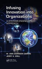 Infusing Innovation Into Organizations 1st Edition 9781498732512 1498732518