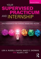 Your Supervised Practicum and Internship 2nd Edition 9781138935815 1138935816