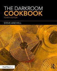 The Darkroom Cookbook 4th Edition 9781138959187 1138959189