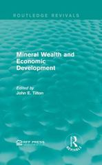 Mineral Wealth and Economic Development 1st Edition 9781138193024 113819302X