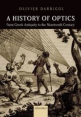 A History of Optics from Greek Antiquity to the Nineteenth Century 1st Edition 9780198766957 0198766955