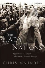 Our Lady of the Nations 1st Edition 9780191028199 0191028193