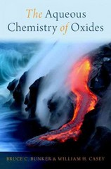 The Aqueous Chemistry of Oxides 1st Edition 9780199384266 0199384266