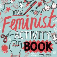 Feminist Activity Book 1st Edition 9781580056304 158005630X