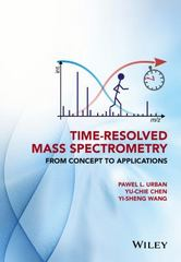 Time-Resolved Mass Spectrometry 1st Edition 9781118887325 1118887328