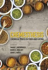 Chemesthesis: Chemical Touch in Food and Eating 1st Edition 9781118951736 1118951735