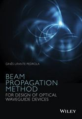 Beam Propagation Method for Design of Optical Waveguide Devices 1st Edition 9781119083375 1119083370