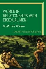 Women in Relationships with Bisexual Men 1st Edition 9780739134597 0739134590