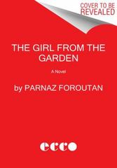 The Girl from the Garden 1st Edition 9780062388391 0062388398