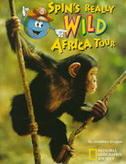 Spin's Really Wild Africa Tour 0 9780792235019 0792235010