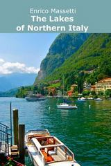 The Lakes of Northern Italy 1st Edition 9781329491250 1329491254