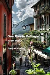 One Day in Bellagio from Milan 1st Edition 9781329496378 132949637X